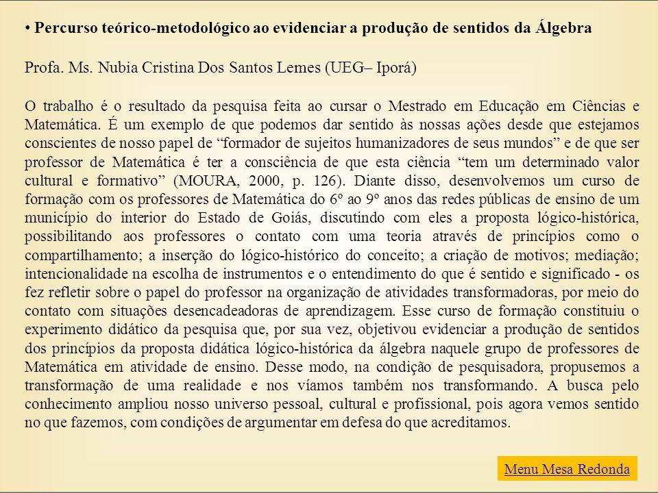 Profa. Ms. Nubia Cristina Dos Santos Lemes (UEG– Iporá)