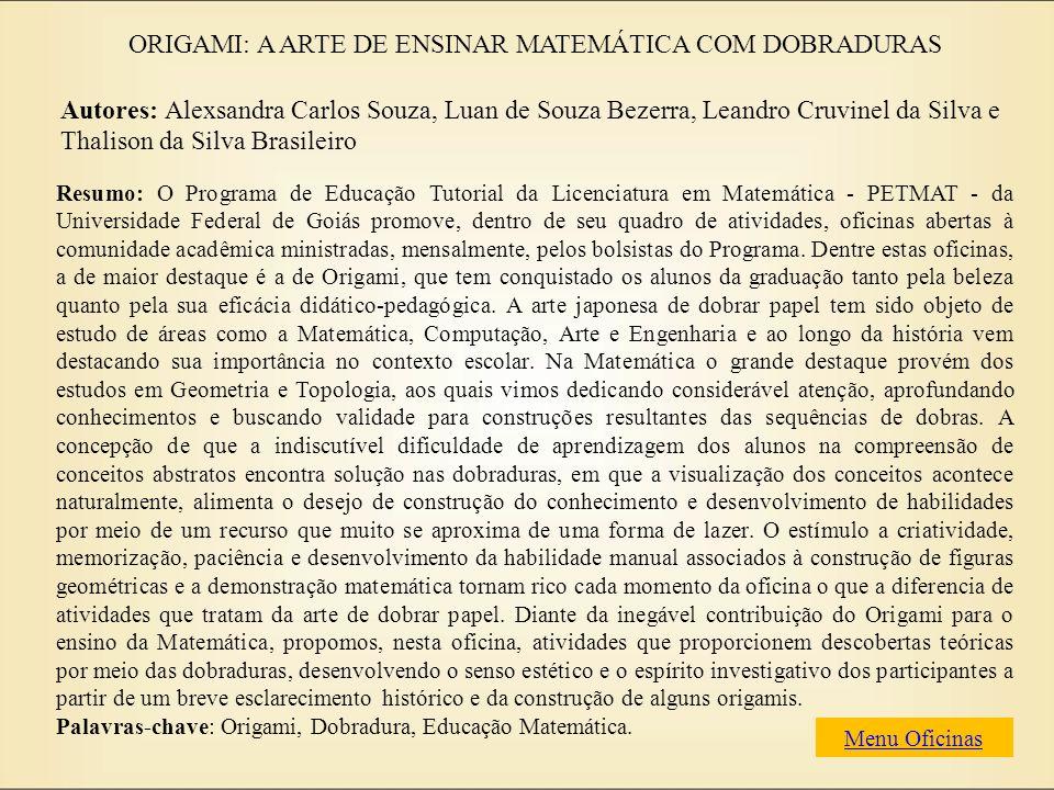 ORIGAMI: A ARTE DE ENSINAR MATEMÁTICA COM DOBRADURAS