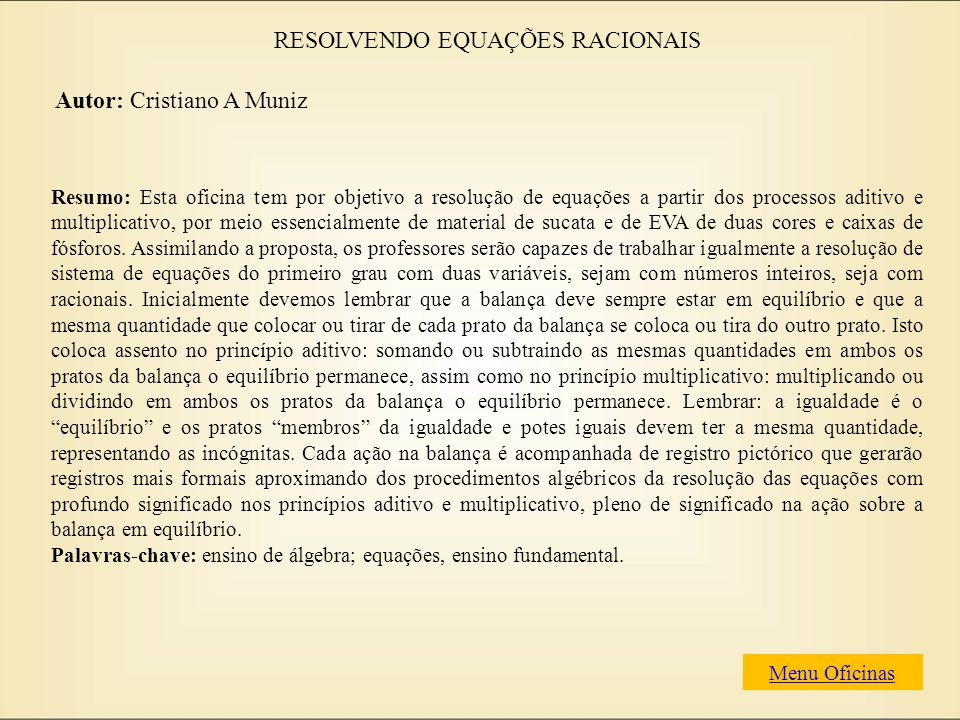 RESOLVENDO EQUAÇÕES RACIONAIS
