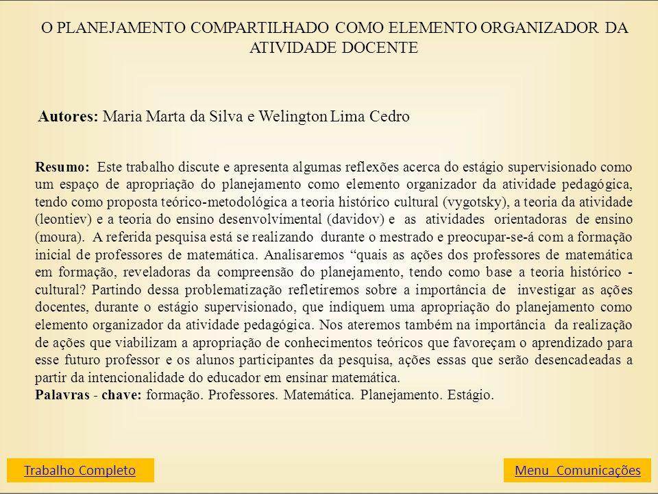 Autores: Maria Marta da Silva e Welington Lima Cedro