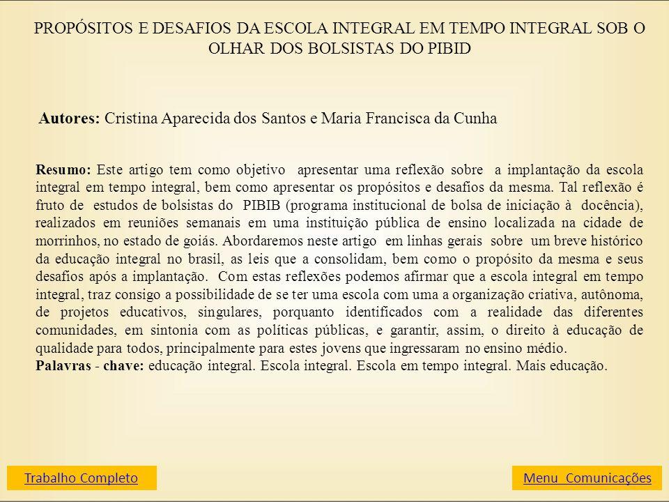 Autores: Cristina Aparecida dos Santos e Maria Francisca da Cunha