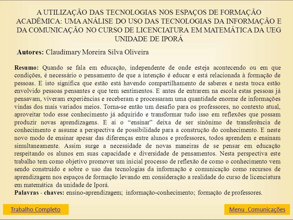 Autores: Claudimary Moreira Silva Oliveira