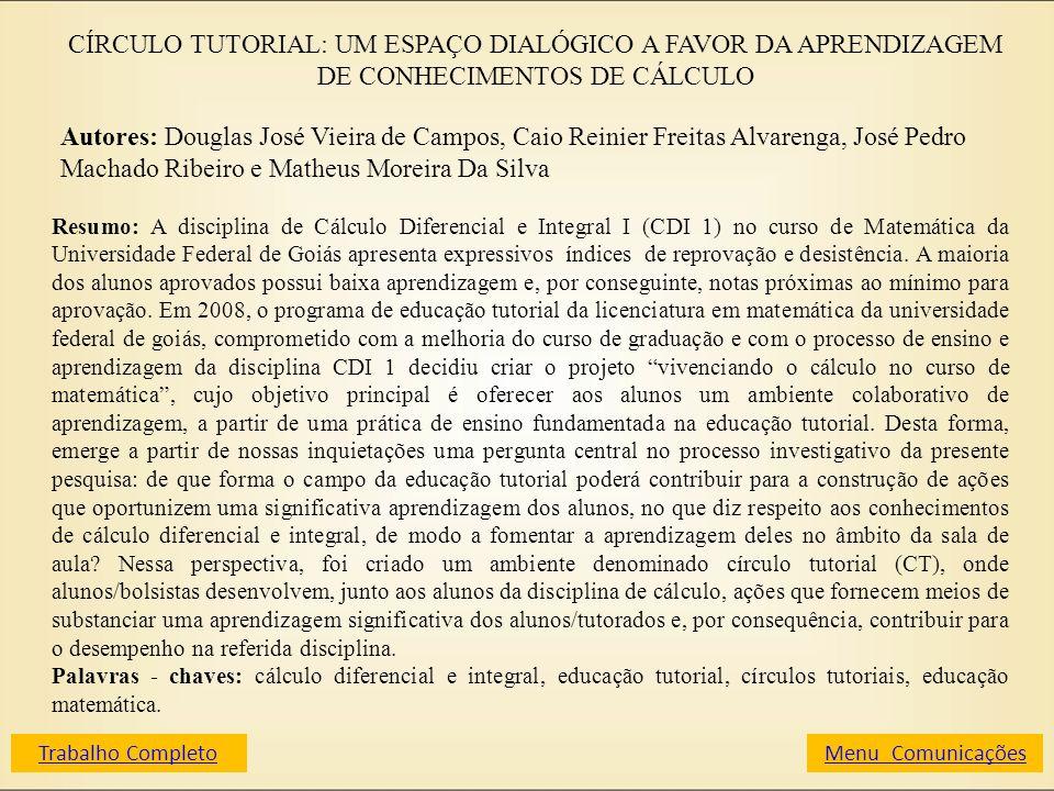 CÍRCULO TUTORIAL: UM ESPAÇO DIALÓGICO A FAVOR DA APRENDIZAGEM DE CONHECIMENTOS DE CÁLCULO