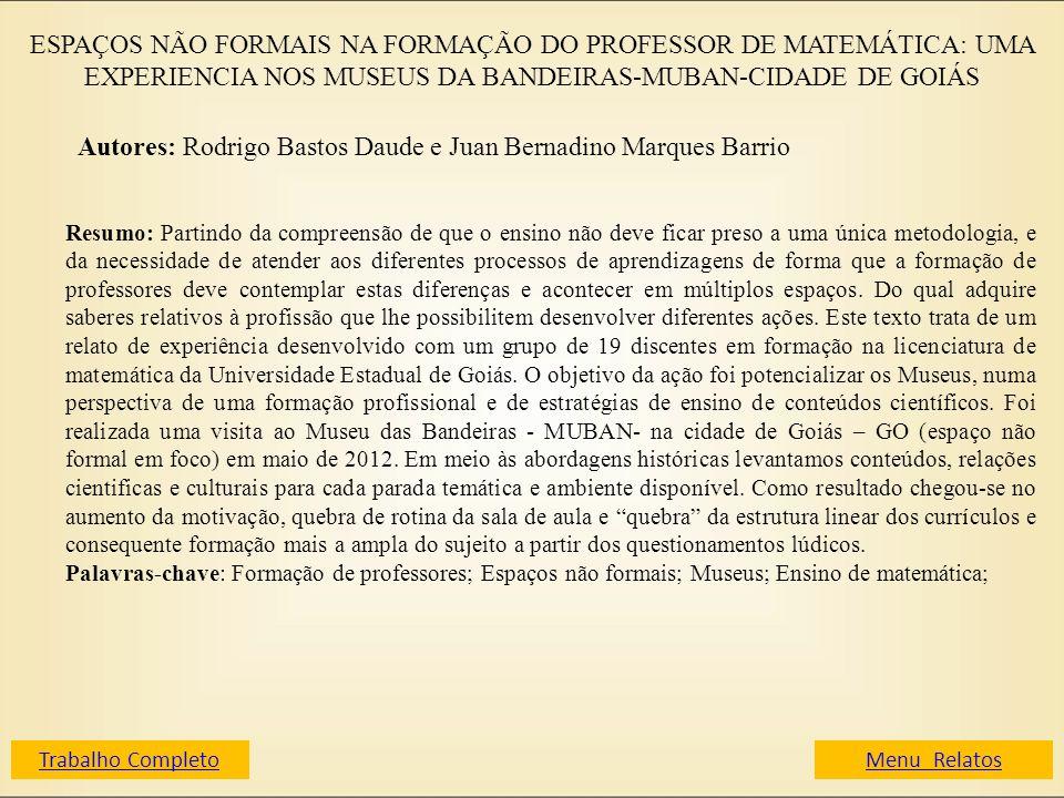 Autores: Rodrigo Bastos Daude e Juan Bernadino Marques Barrio