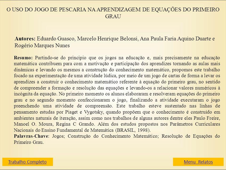 O USO DO JOGO DE PESCARIA NA APRENDIZAGEM DE EQUAÇÕES DO PRIMEIRO GRAU