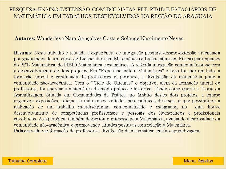 Autores: Wanderleya Nara Gonçalves Costa e Solange Nascimento Neves