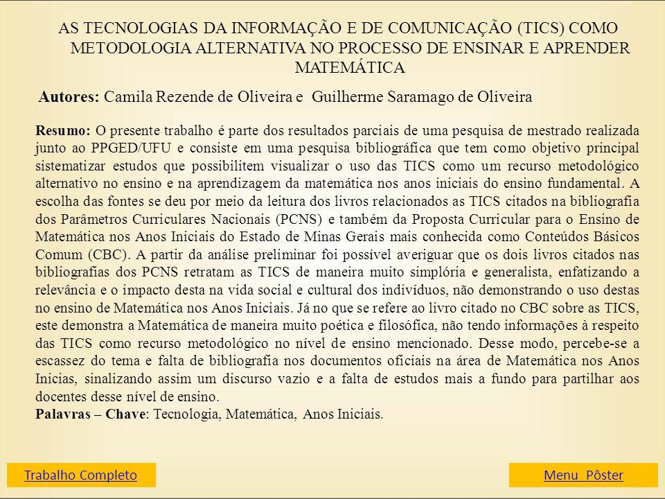 Autores: Camila Rezende de Oliveira e Guilherme Saramago de Oliveira