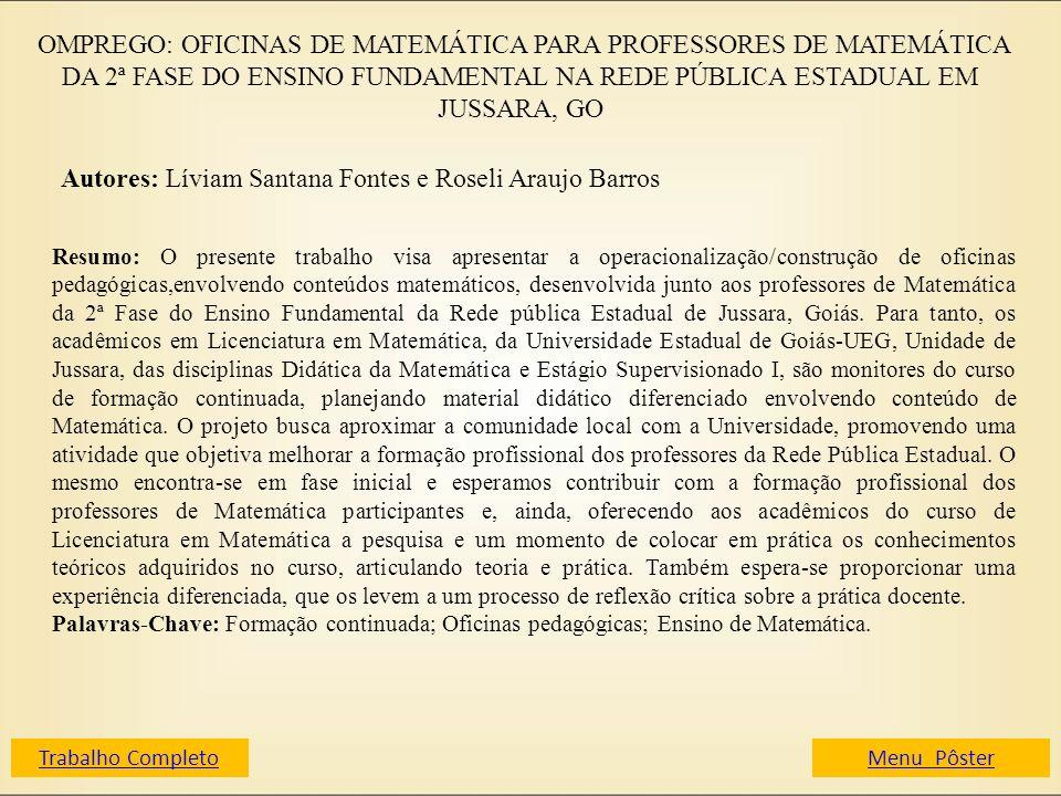 Autores: Líviam Santana Fontes e Roseli Araujo Barros