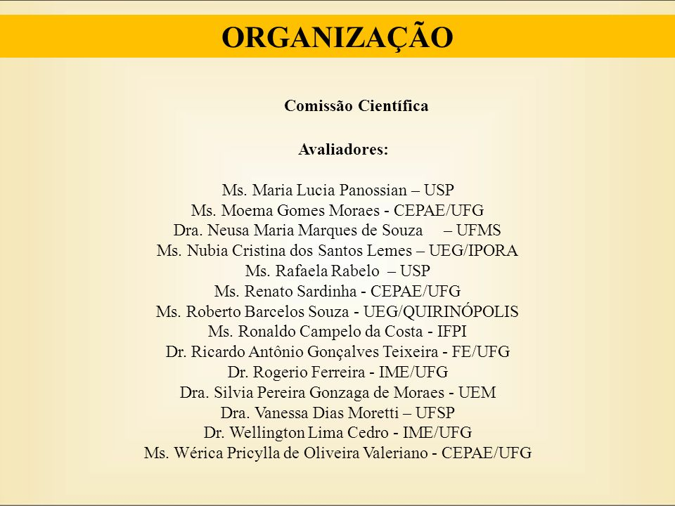 ORGANIZAÇÃO Comissão Científica