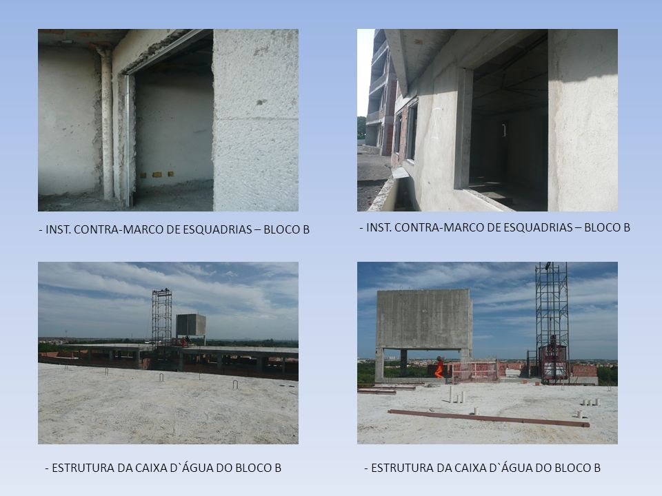 - INST. CONTRA-MARCO DE ESQUADRIAS – BLOCO B