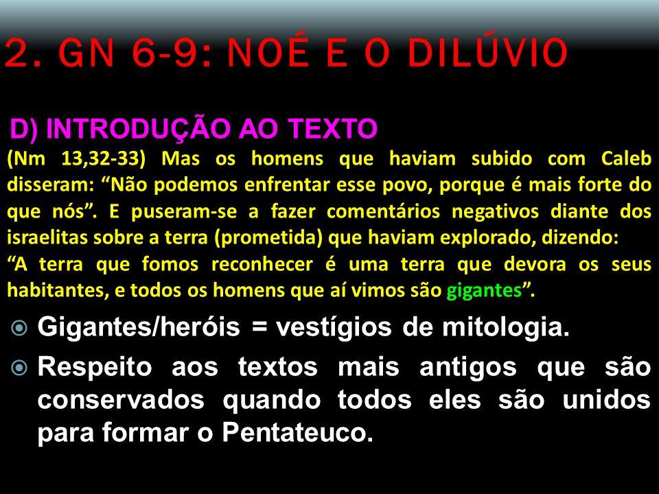 2. GN 6-9: NOÉ E O DILÚVIO D) INTRODUÇÃO AO TEXTO