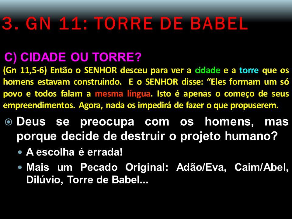 3. GN 11: TORRE DE BABEL C) CIDADE OU TORRE
