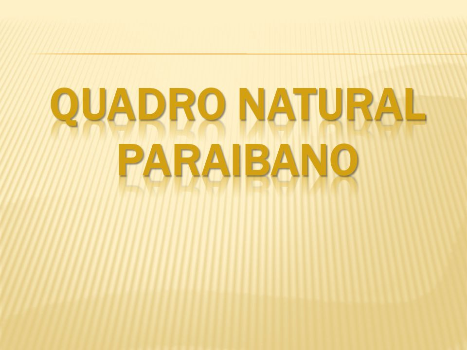 QUADRO NATURAL PARAIBANO