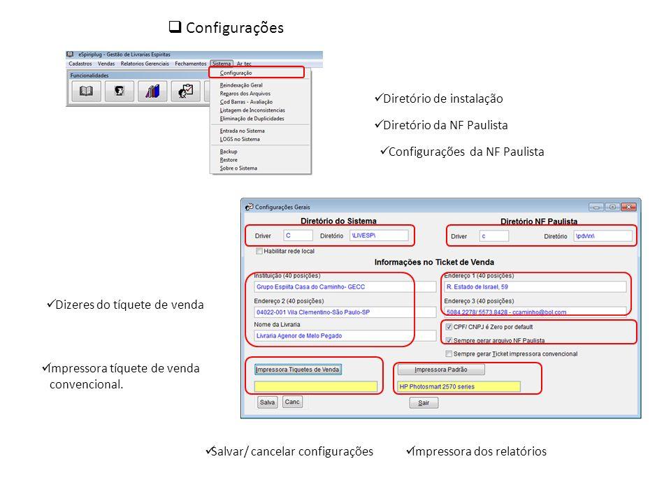 Configurações Diretório de instalação Diretório da NF Paulista