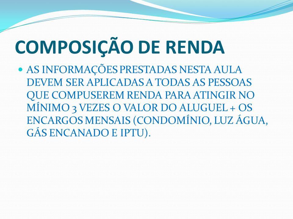 COMPOSIÇÃO DE RENDA