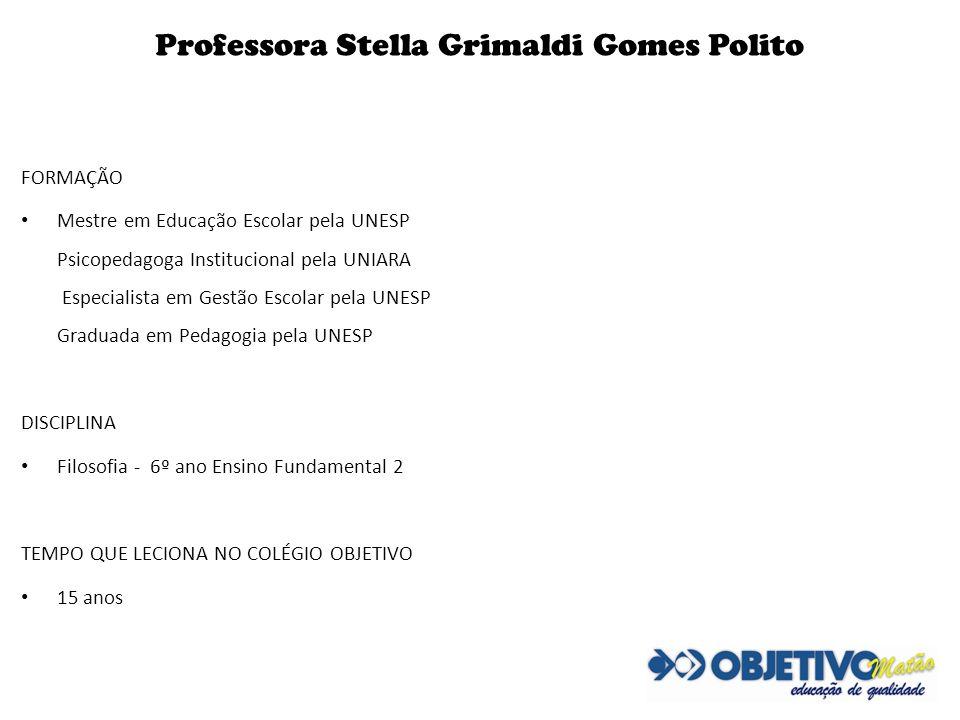 Professora Stella Grimaldi Gomes Polito
