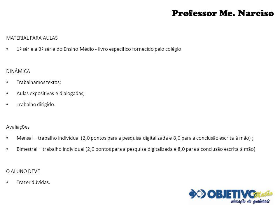 Professor Me. Narciso MATERIAL PARA AULAS