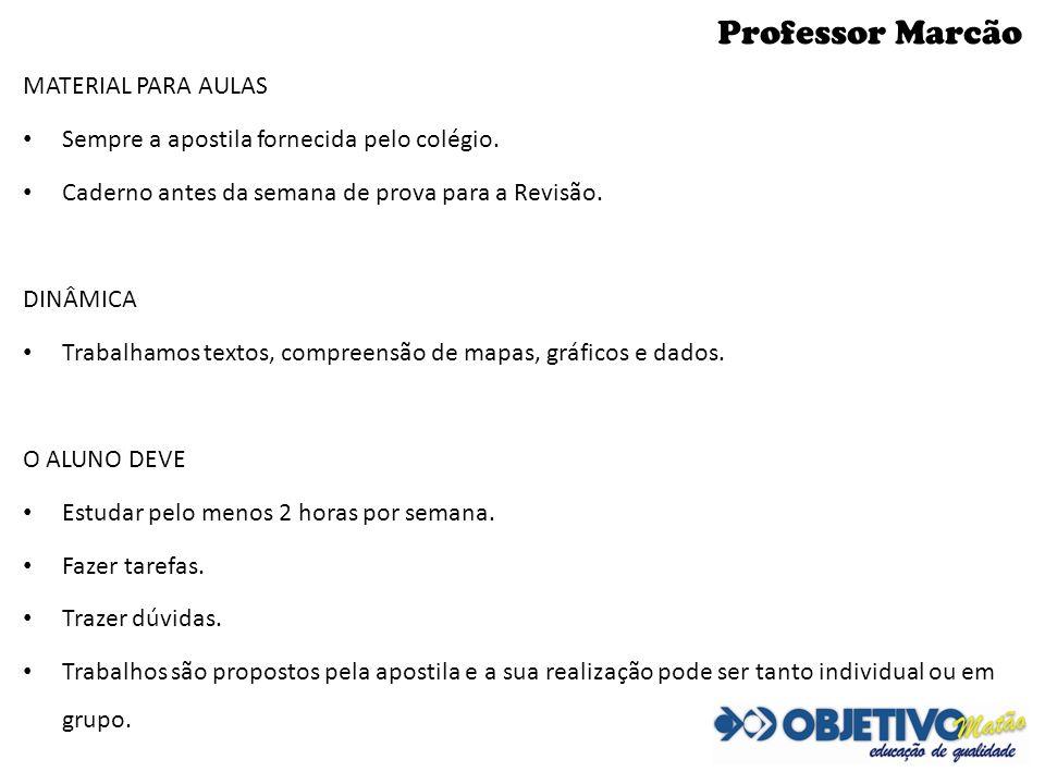 Professor Marcão MATERIAL PARA AULAS