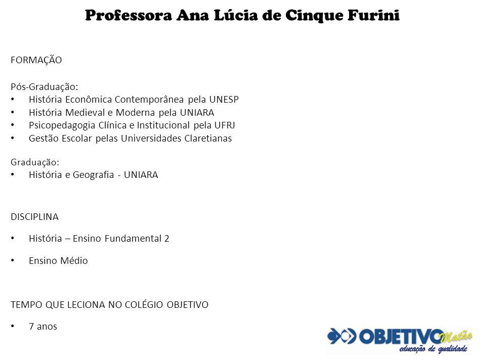 Professora Ana Lúcia de Cinque Furini