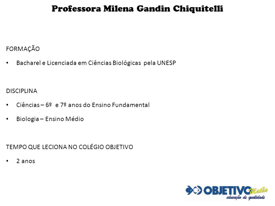 Professora Milena Gandin Chiquitelli