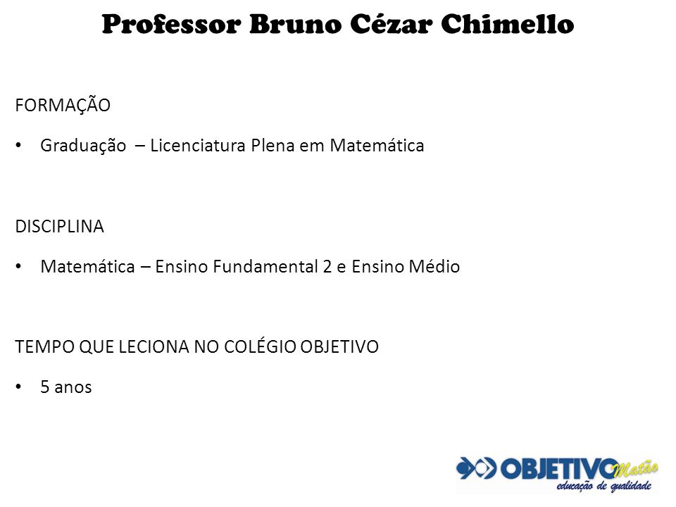 Professor Bruno Cézar Chimello