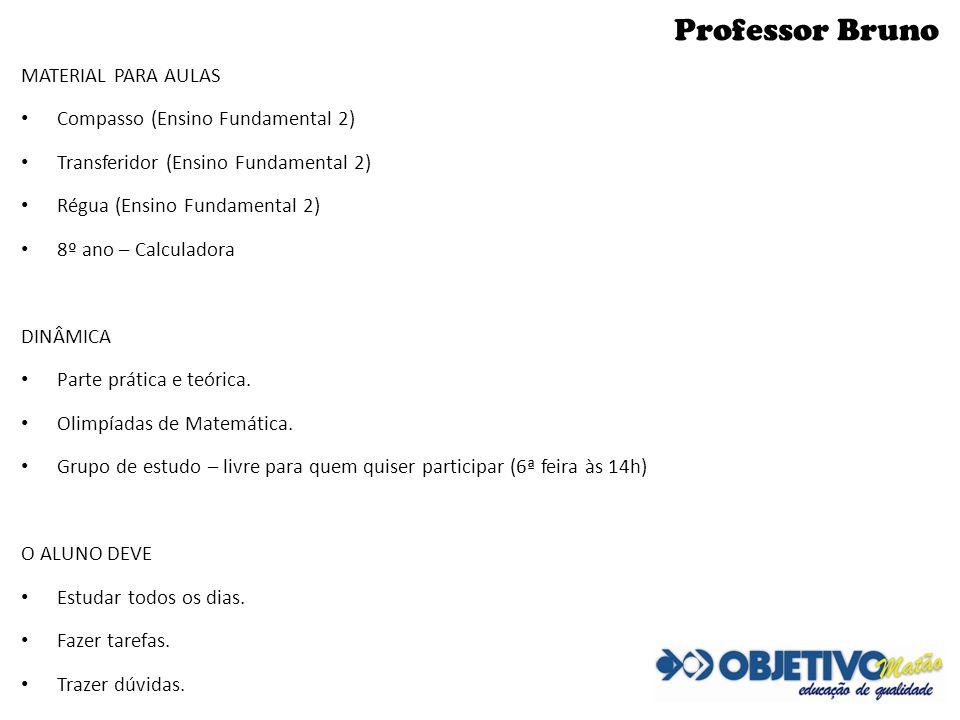 Professor Bruno MATERIAL PARA AULAS Compasso (Ensino Fundamental 2)