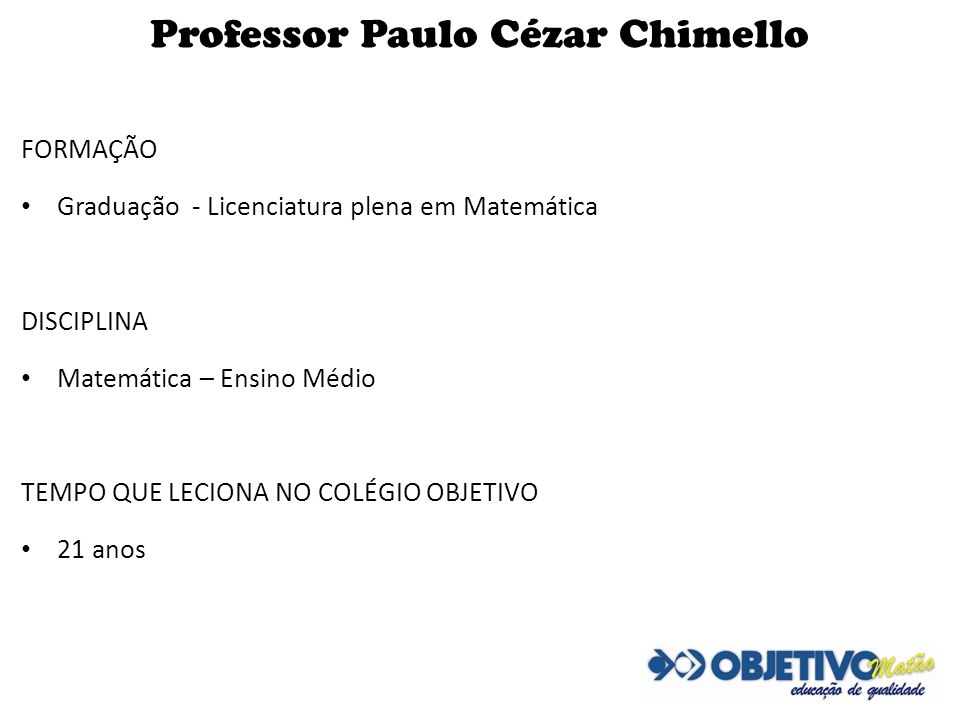 Professor Paulo Cézar Chimello