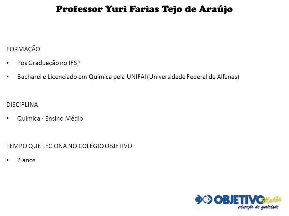 Professor Yuri Farias Tejo de Araújo