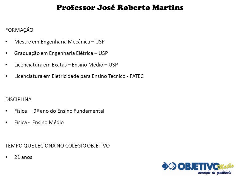 Professor José Roberto Martins