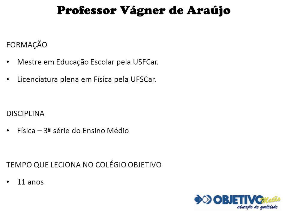 Professor Vágner de Araújo