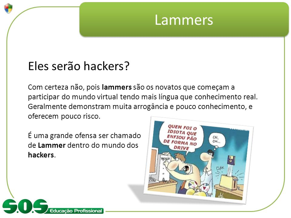 Lammers Eles serão hackers