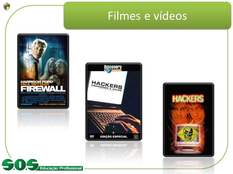 Filmes e vídeos Comparar os materiais de referência citando o documentário Hackers da Discovery e os filmes Hackers e Firewall.