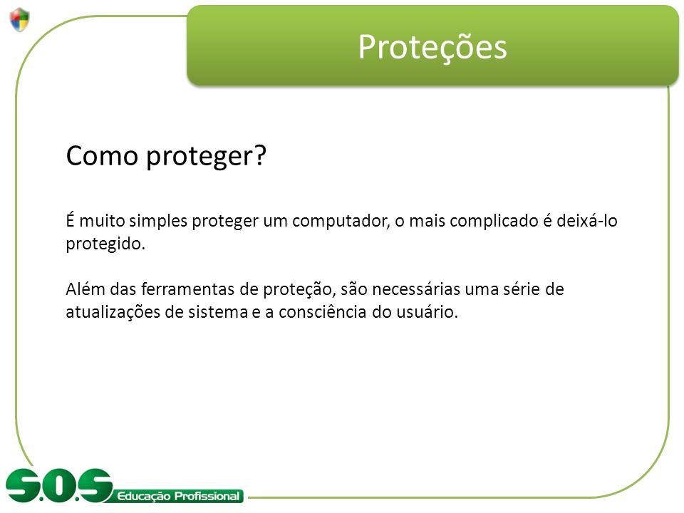 Proteções Como proteger