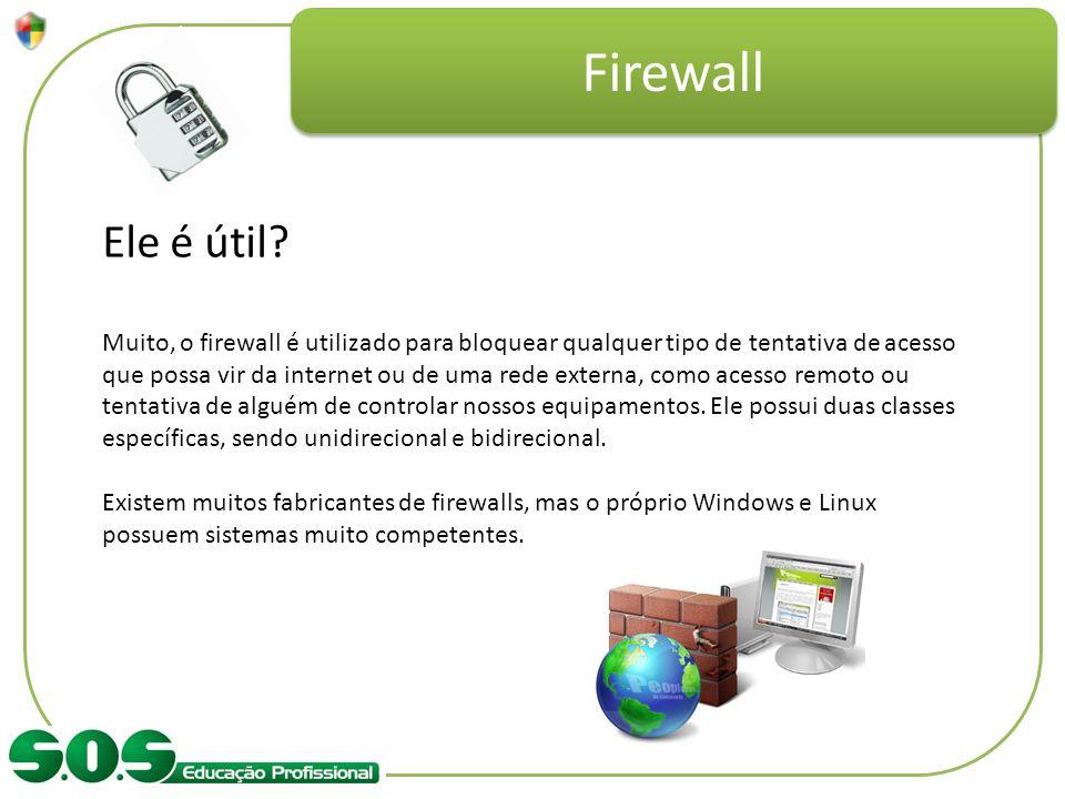 Firewall Ele é útil
