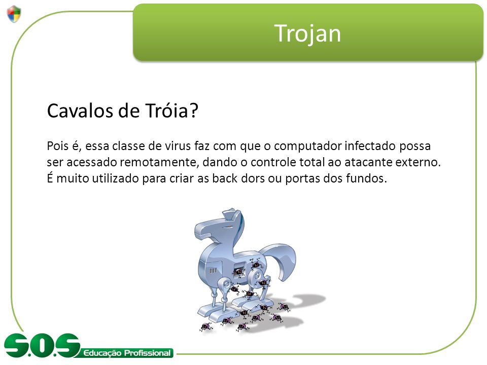 Trojan Cavalos de Tróia