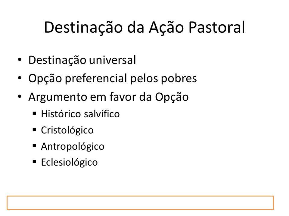 Destinação da Ação Pastoral