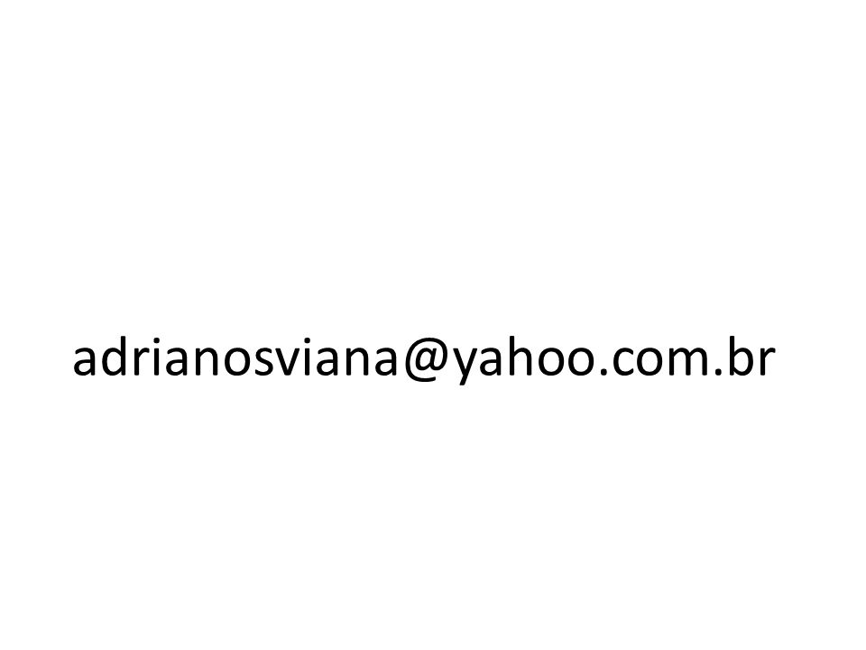 adrianosviana@yahoo.com.br