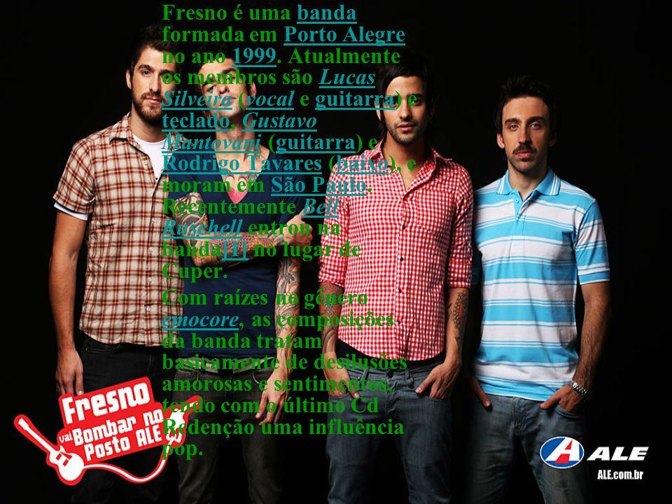 Fresno é uma banda formada em Porto Alegre no ano 1999
