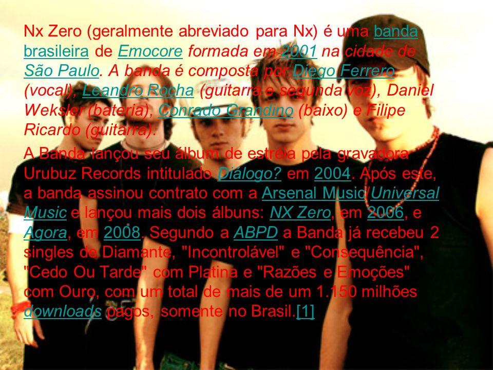 Nx Zero (geralmente abreviado para Nx) é uma banda brasileira de Emocore formada em 2001 na cidade de São Paulo. A banda é composta por Diego Ferrero (vocal), Leandro Rocha (guitarra e segunda voz), Daniel Weksler (bateria), Conrado Grandino (baixo) e Filipe Ricardo (guitarra).