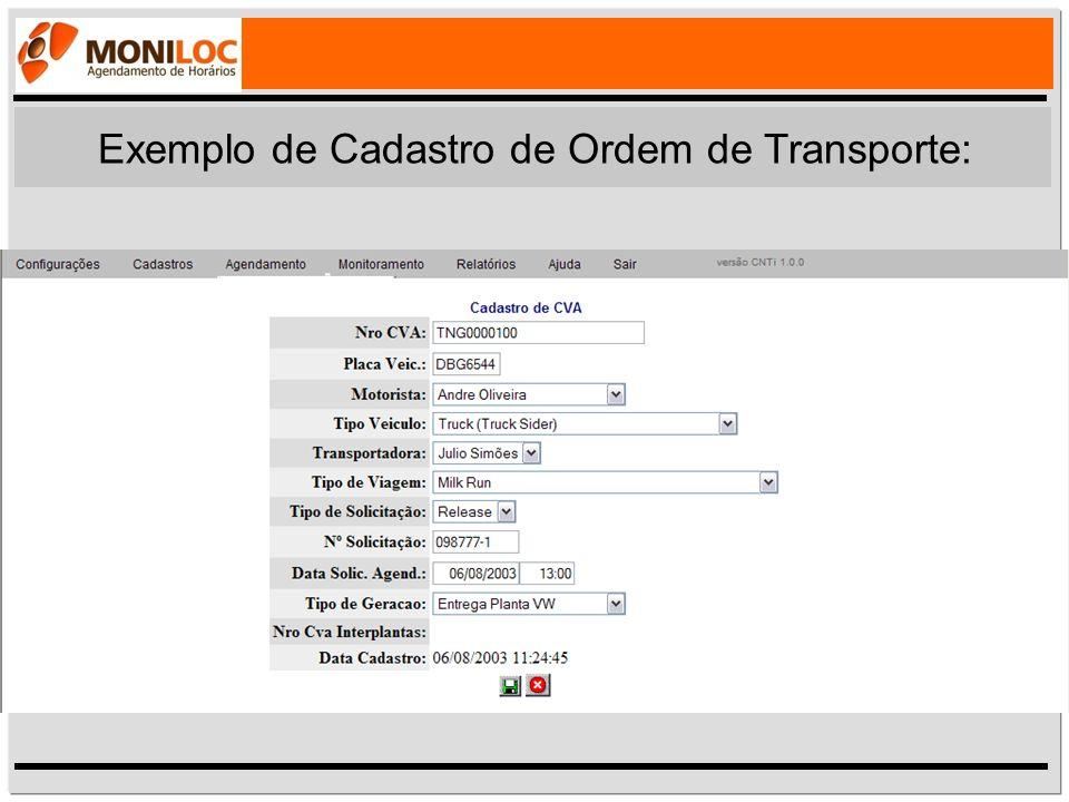 Exemplo de Cadastro de Ordem de Transporte: