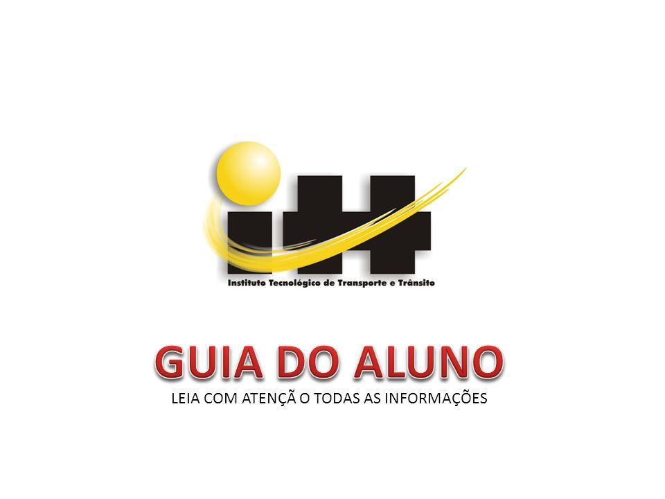 GUIA DO ALUNO LEIA COM ATENÇÃ O TODAS AS INFORMAÇÕES