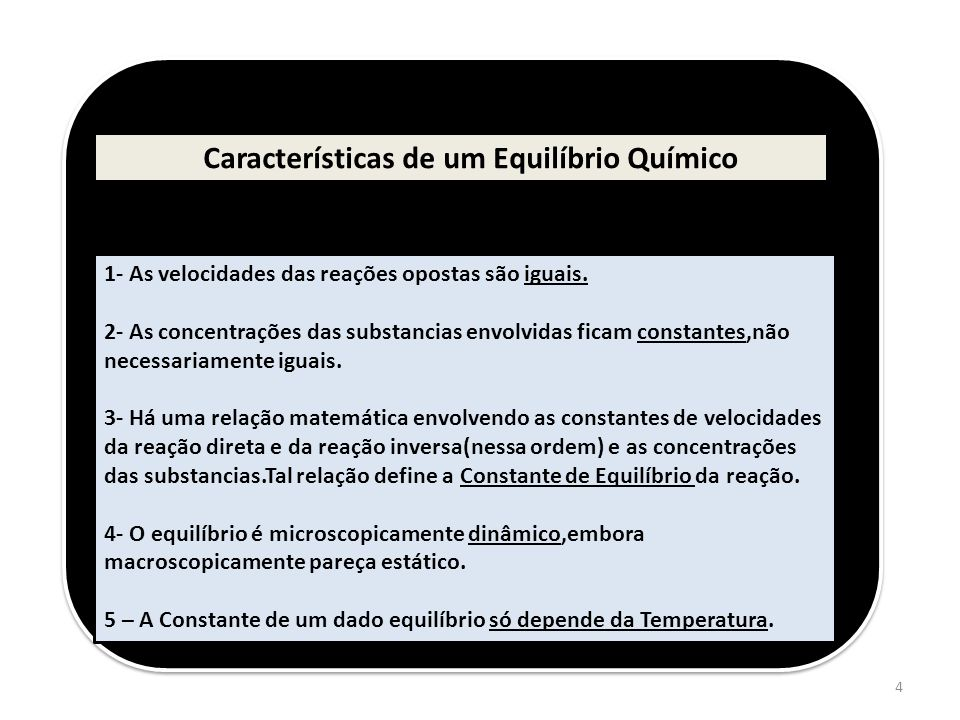 Características de um Equilíbrio Químico