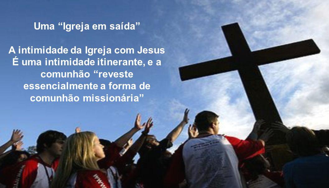 A intimidade da Igreja com Jesus