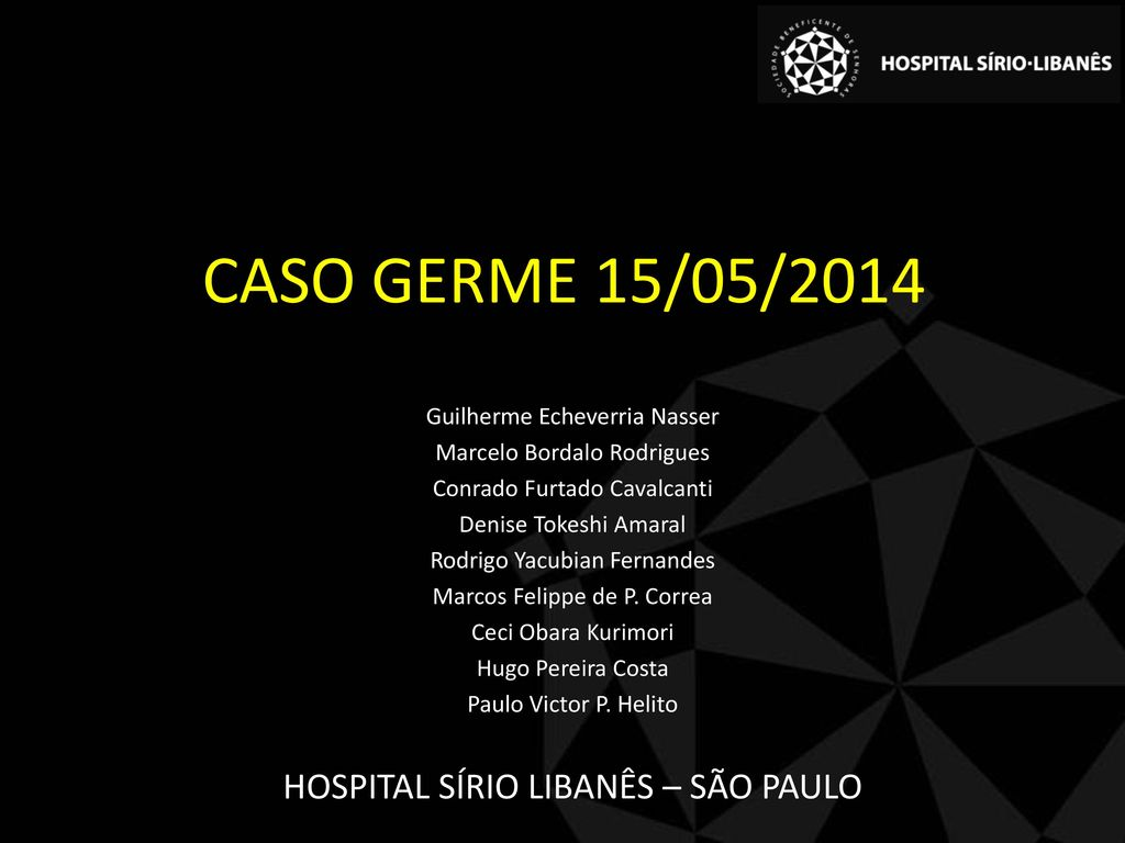 Caso germe 15 05 2014 hospital s rio liban s s o paulo - Hospital sirio libanes sao paulo ...