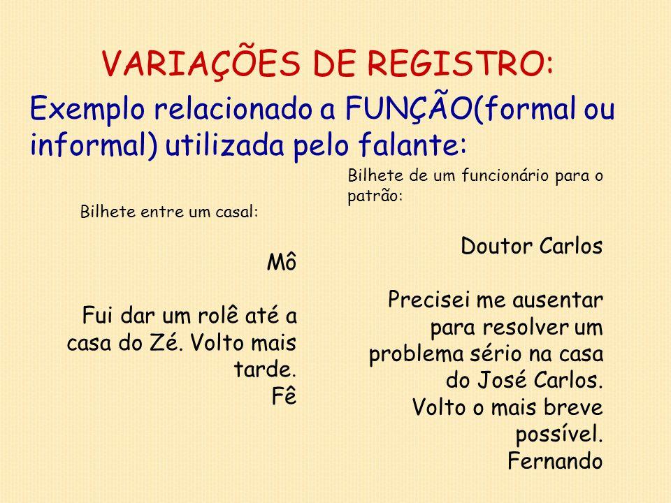 VARIAÇÕES DE REGISTRO: