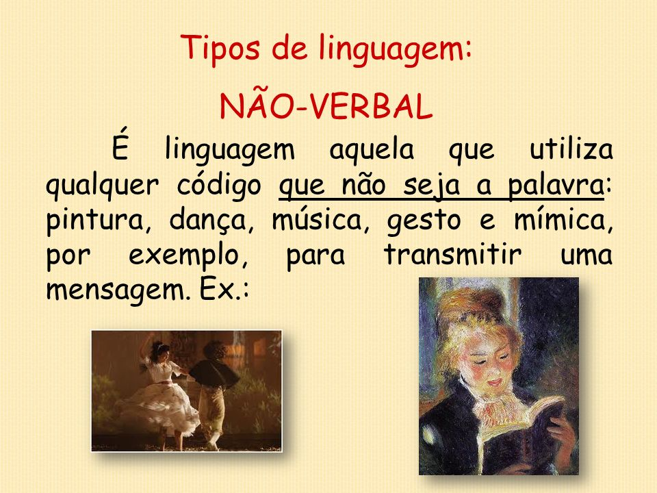 Tipos de linguagem: NÃO-VERBAL