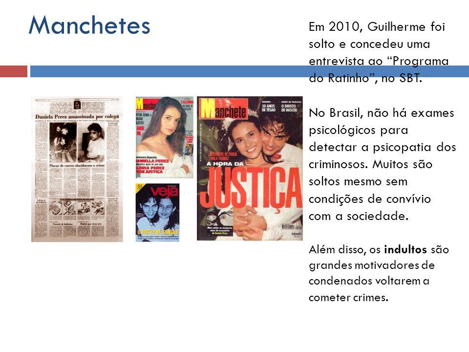 Manchetes Em 2010, Guilherme foi solto e concedeu uma entrevista ao Programa do Ratinho , no SBT.