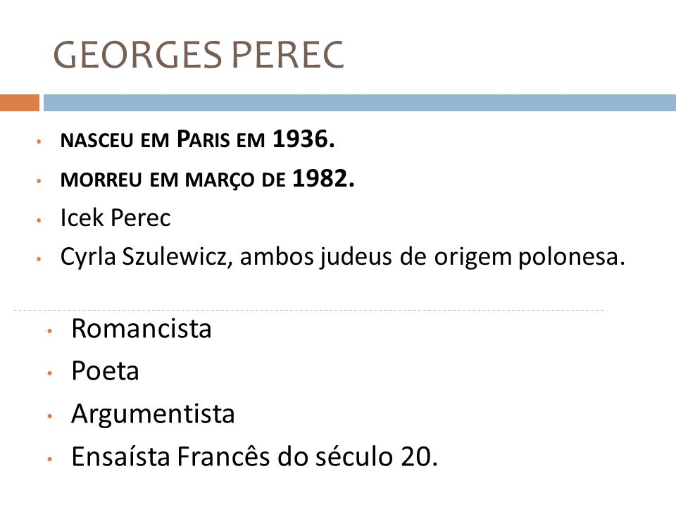 GEORGES PEREC Romancista Poeta Argumentista