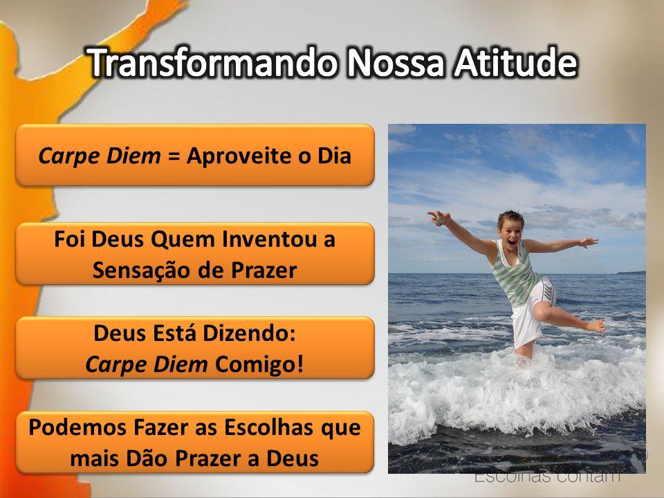 Transformando Nossa Atitude
