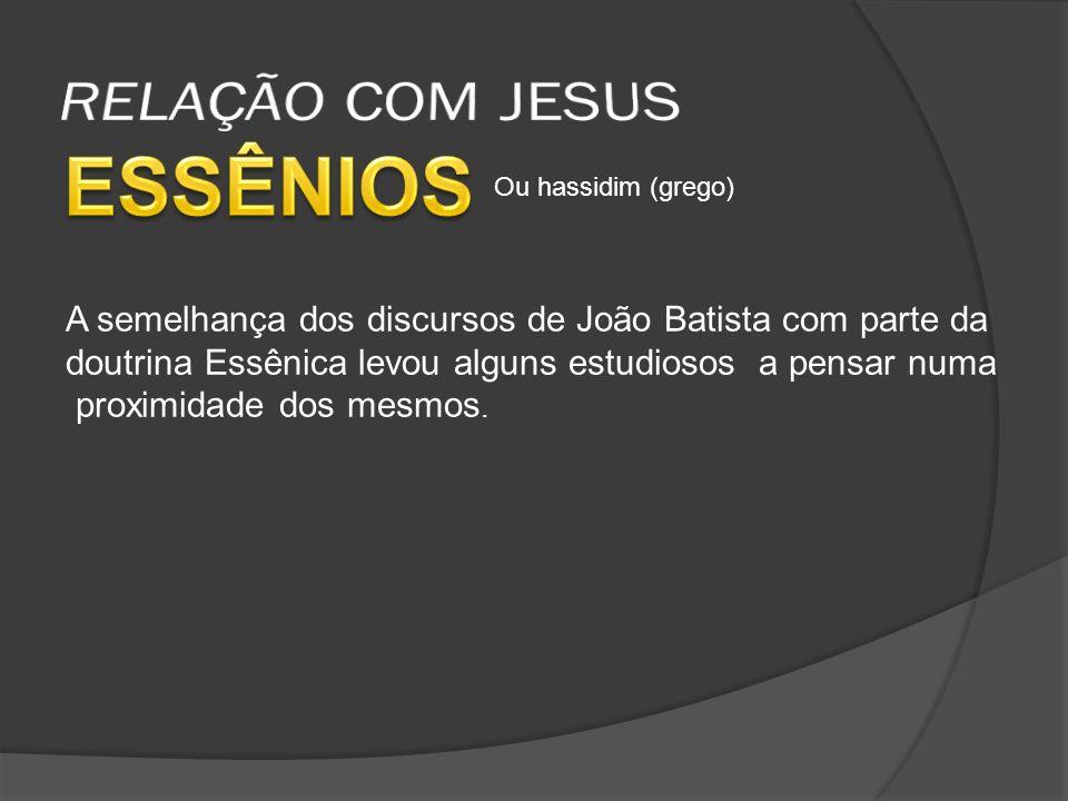 ESSÊNIOS RELAÇÃO COM JESUS